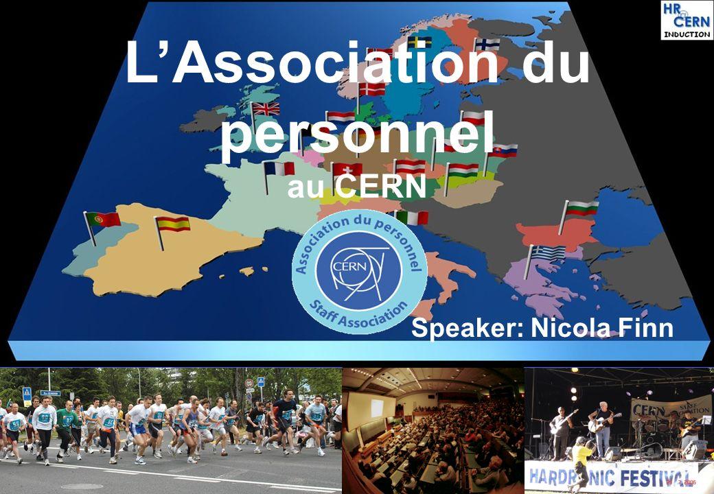 LAssociation du personnel au CERN Speaker: Nicola Finn