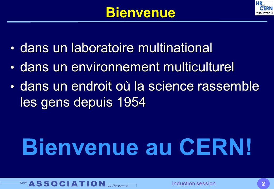 2 Induction session Bienvenue dans un laboratoire multinational dans un laboratoire multinational dans un environnement multiculturel dans un environn