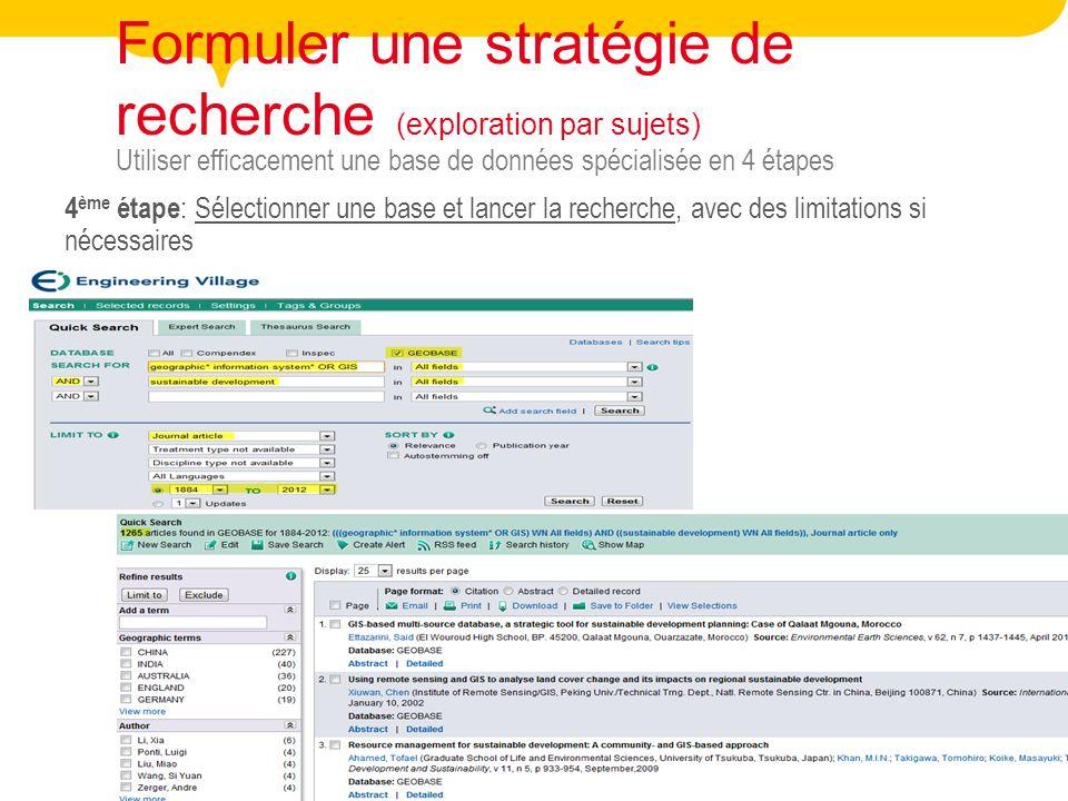 BIBLIOTHÈQUE DE L'UNIVERSITÉ LAVAL 14 Utiliser efficacement une base de données spécialisée en 4 étapes Formuler une stratégie de recherche (explorati
