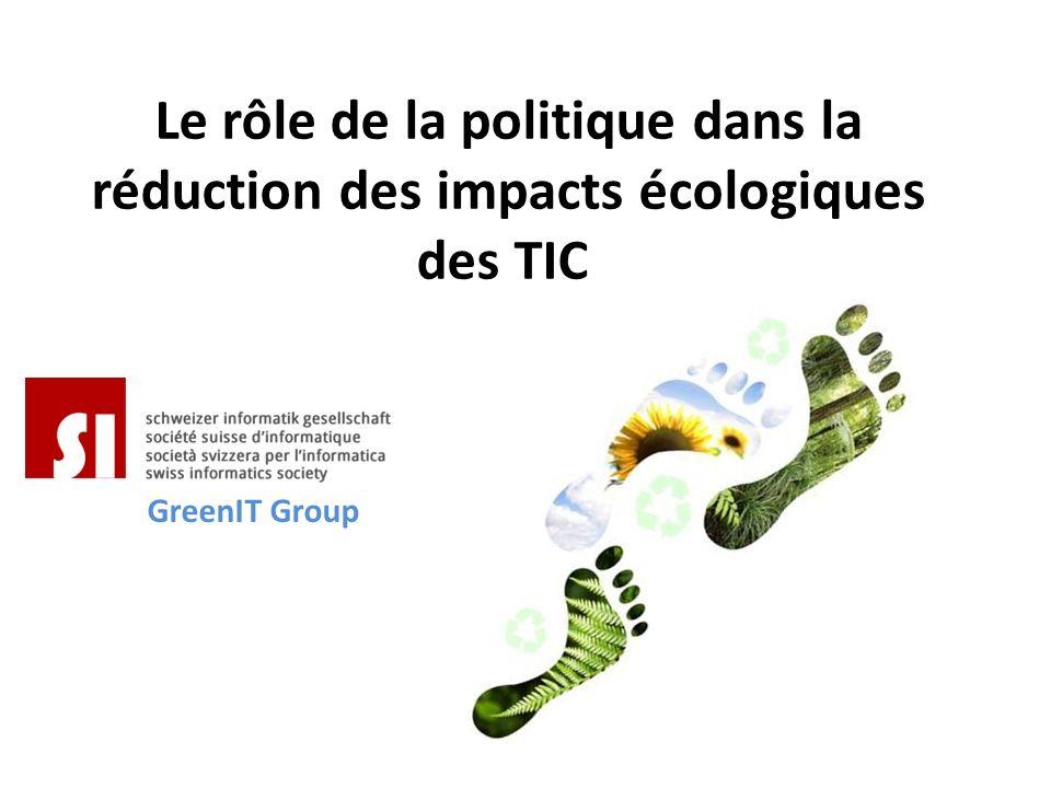 Le rôle de la politique dans la réduction des impacts écologiques des TIC GreenIT Group