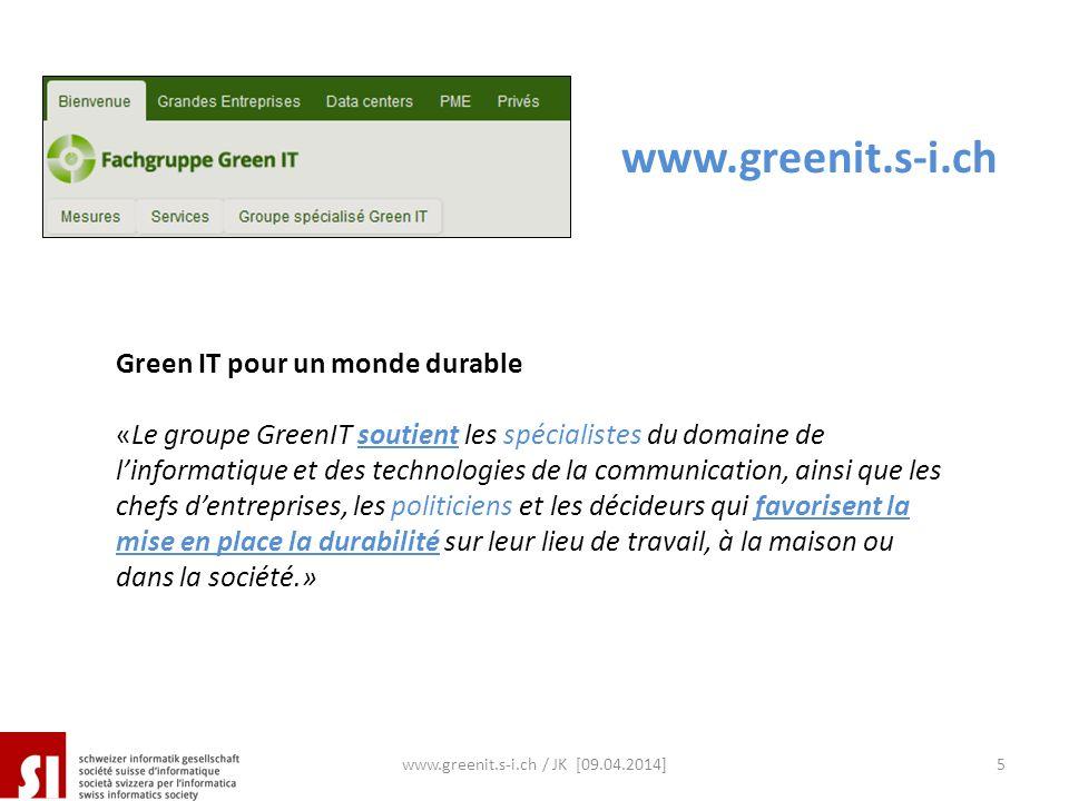 Green IT pour un monde durable «Le groupe GreenIT soutient les spécialistes du domaine de linformatique et des technologies de la communication, ainsi