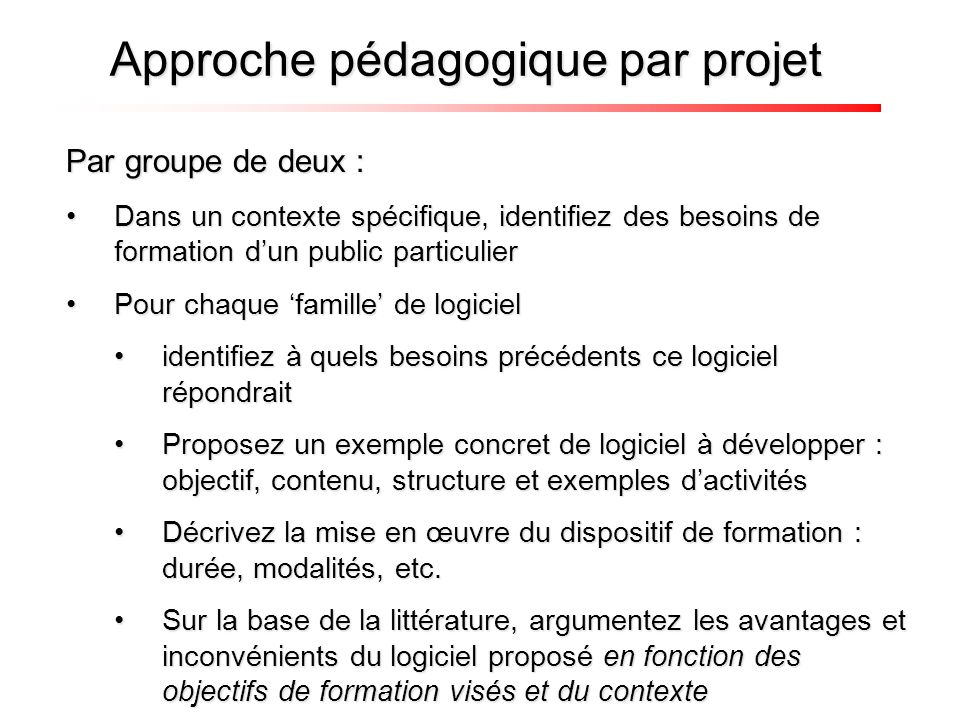 Par groupe de deux : Dans un contexte spécifique, identifiez des besoins de formation dun public particulierDans un contexte spécifique, identifiez de