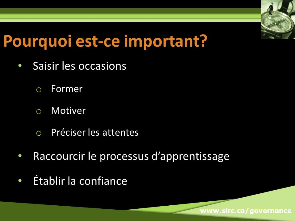 www.sirc.ca/governance Pourquoi est-ce important.