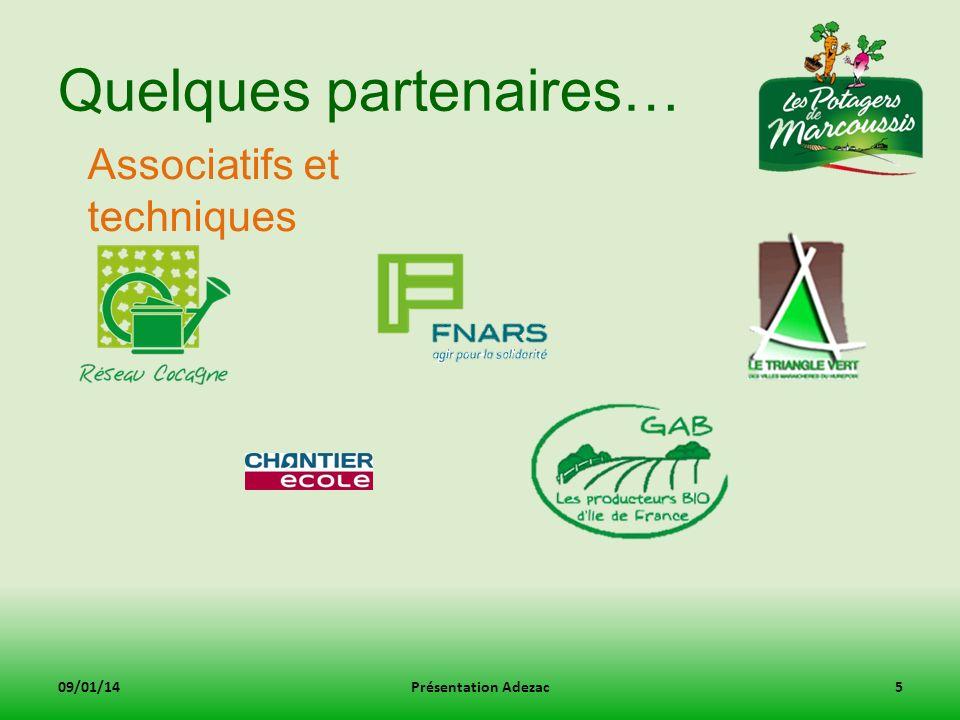 Quelques partenaires… 09/01/14Présentation Adezac6 Prescripteurs