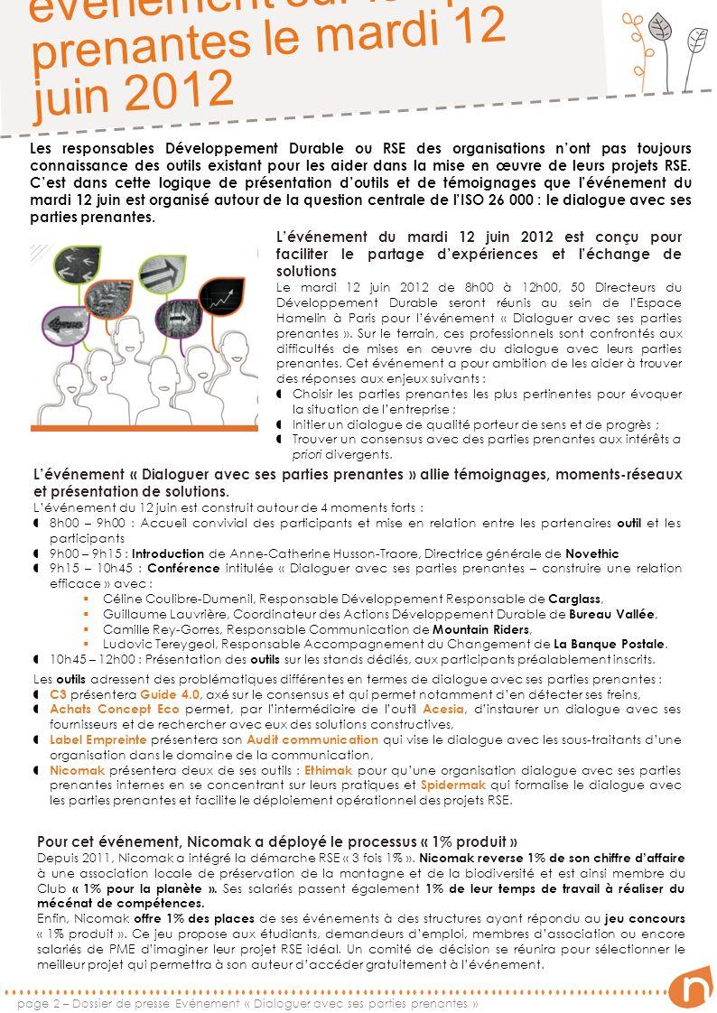 page 2 – Dossier de presse Evénement « Dialoguer avec ses parties prenantes » Participez au prochain événement sur les parties prenantes le mardi 12 j