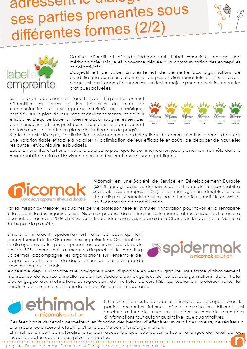 Les outils présentés adressent le dialogue avec ses parties prenantes sous différentes formes (2/2) Cabinet daudit et détude indépendant, Label Emprei