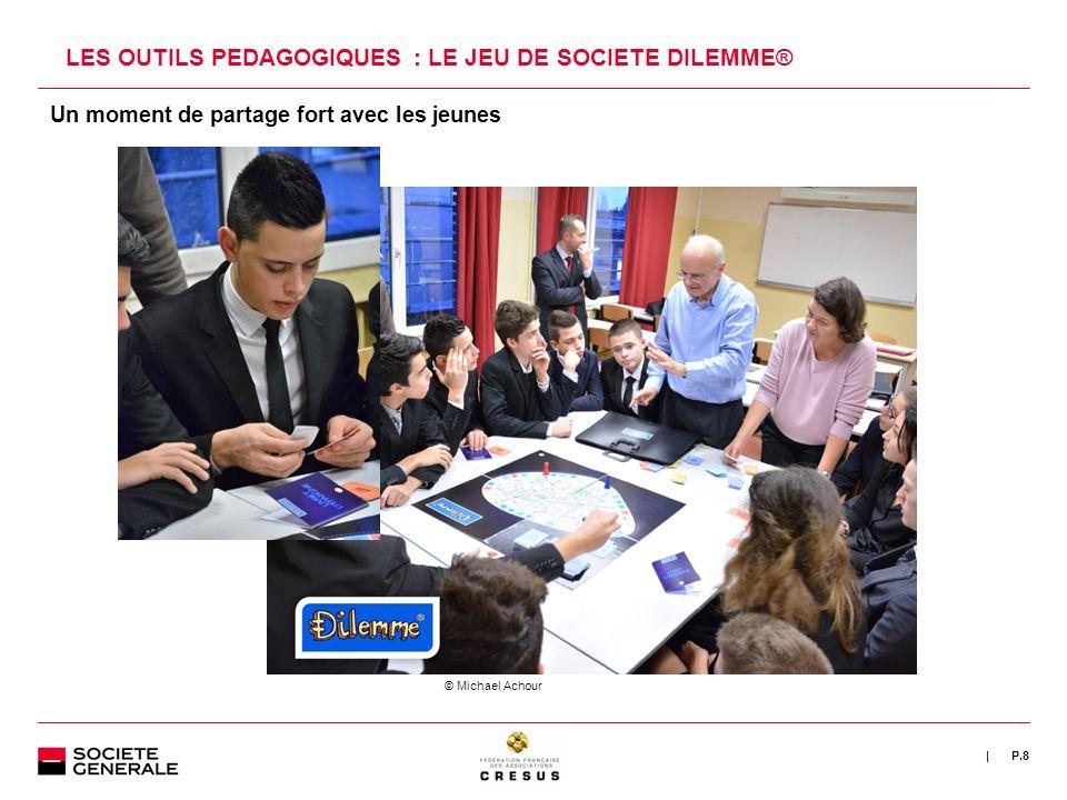 | LES OUTILS PEDAGOGIQUES : LE JEU DE SOCIETE DILEMME® P.8 Un moment de partage fort avec les jeunes © Michael Achour