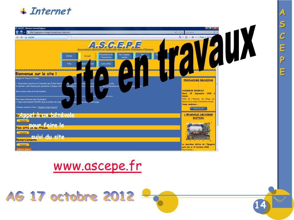 14 Appel à un bénévole pour faire le suivi du site www.ascepe.fr Internet
