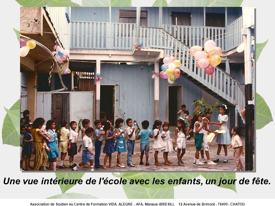 Association de Soutien au Centre de Formation VIDA ALEGRE - AFA, Manaus (BRESIL), 12 Avenue de Brimont - 78400 - CHATOU Une vue intérieure de l'école