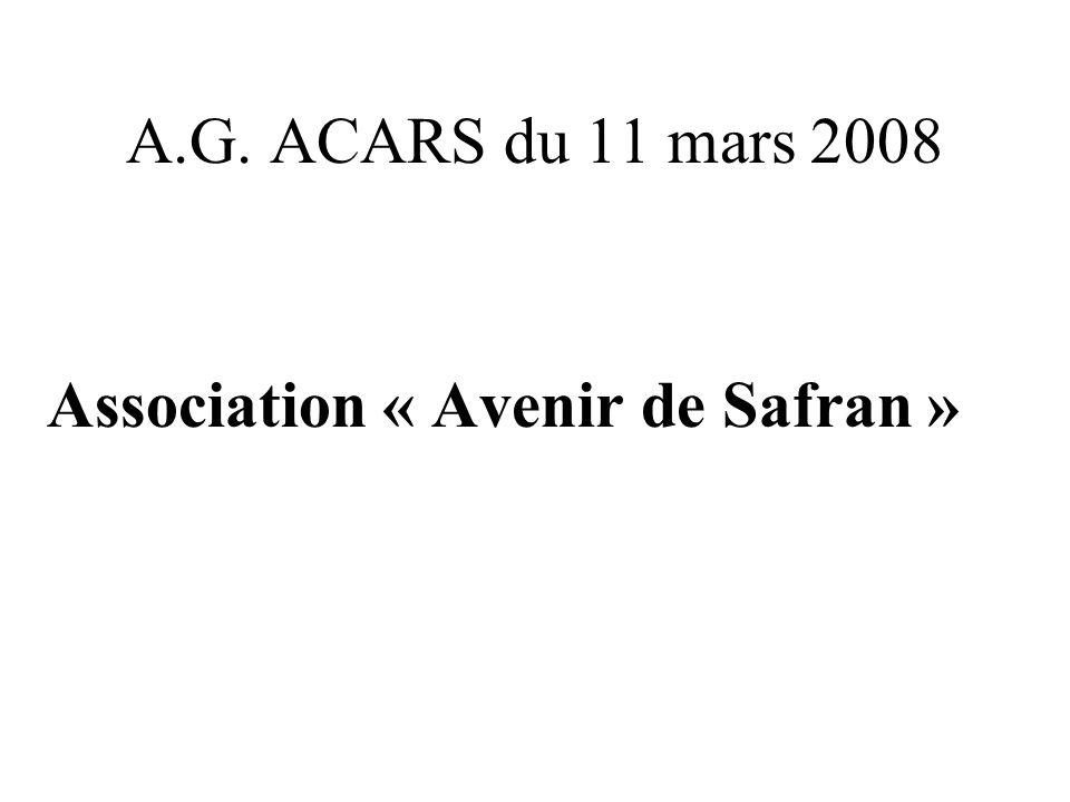 A.G. ACARS du 11 mars 2008 Association « Avenir de Safran »