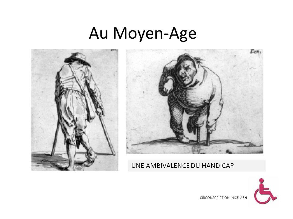 Au Moyen-Age CIRCONSCRIPTION NICE ASH UNE AMBIVALENCE DU HANDICAP