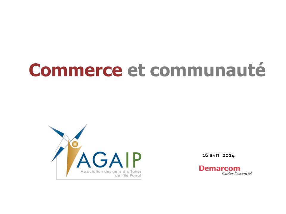 Commerce et communauté 16 avril 2014