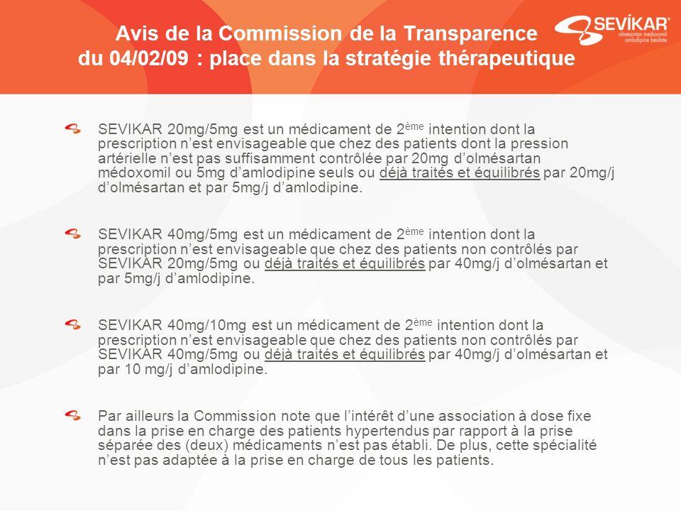 Avis de la Commission de la Transparence du 04/02/09 : place dans la stratégie thérapeutique SEVIKAR 20mg/5mg est un médicament de 2 ème intention don