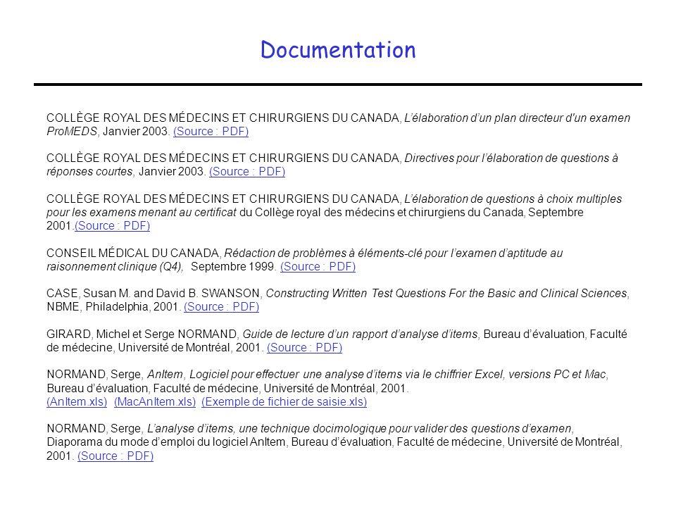 Documentation COLLÈGE ROYAL DES MÉDECINS ET CHIRURGIENS DU CANADA, Lélaboration dun plan directeur d'un examen ProMEDS, Janvier 2003. (Source : PDF)(S