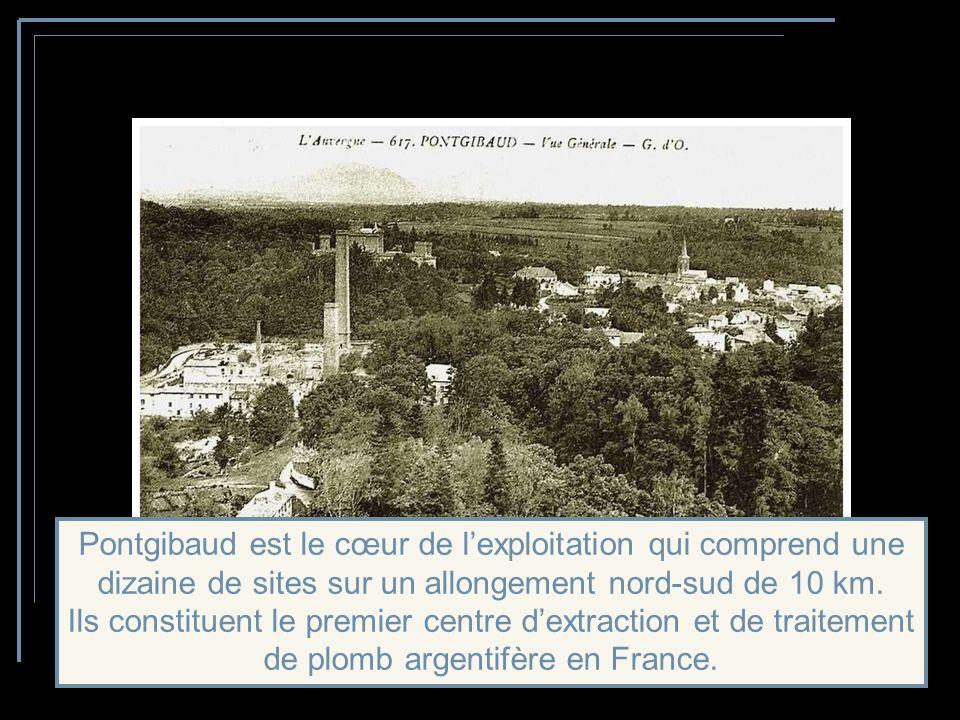 Cest au 19 ème siècle, que les mines de Pontgibaud connaissent leur apogée.