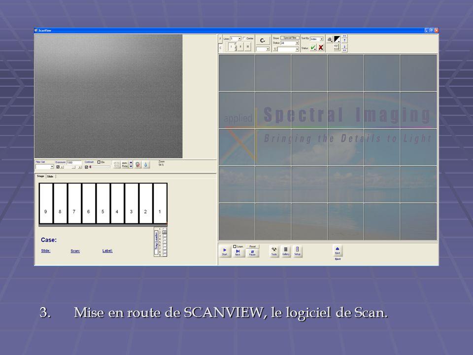 3.Mise en route de SCANVIEW, le logiciel de Scan.