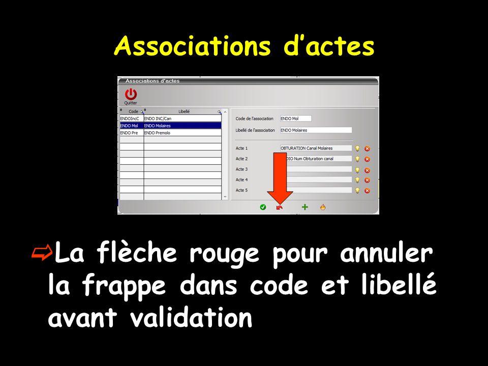 Associations dactes La flèche rouge pour annuler la frappe dans code et libellé avant validation