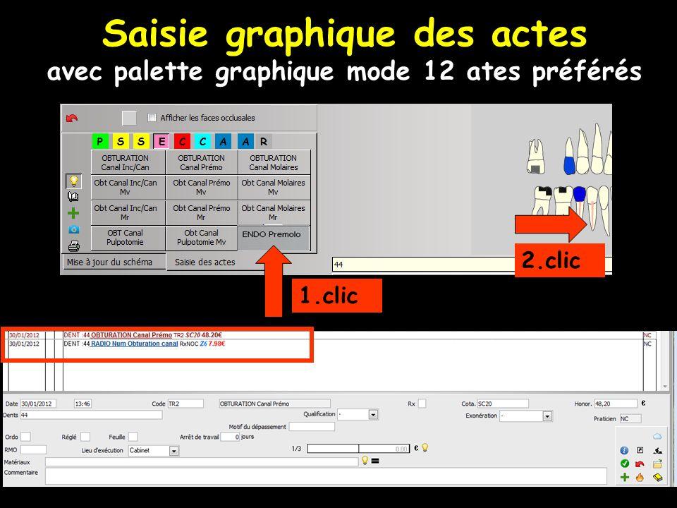1.clic 2.clic Saisie graphique des actes avec palette graphique mode 12 ates préférés