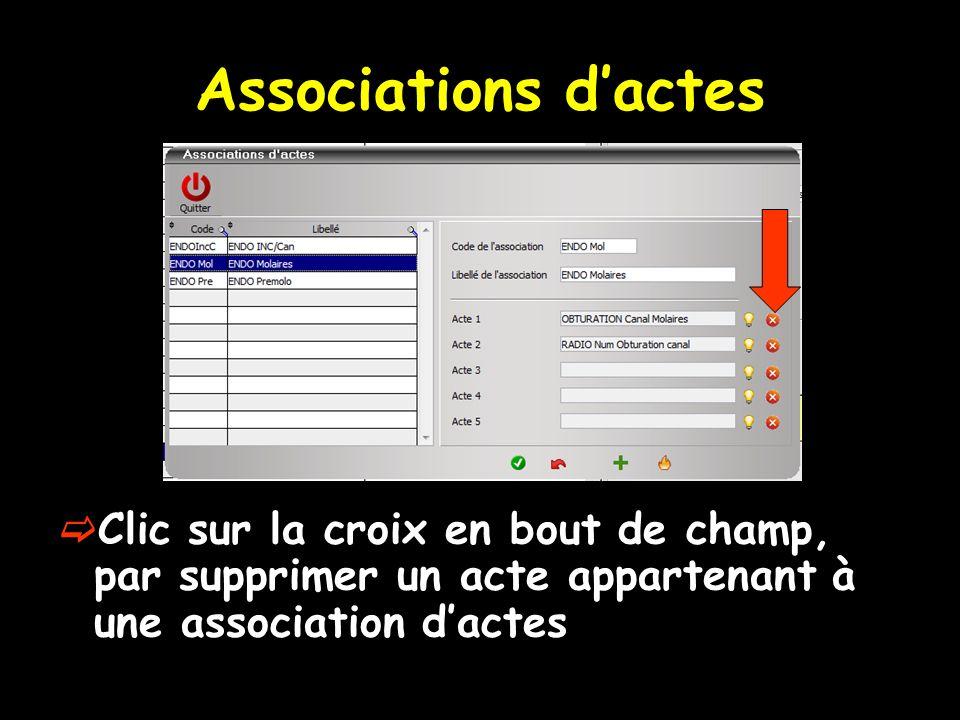 Associations dactes Clic sur la croix en bout de champ, par supprimer un acte appartenant à une association dactes