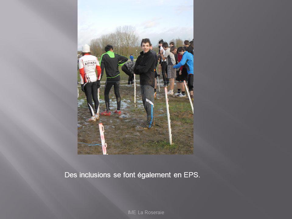 IME La Roseraie Des inclusions se font également en EPS.