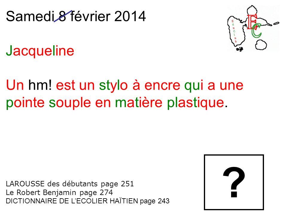 Samedi 8 février 2014 Jacqueline Un hm.