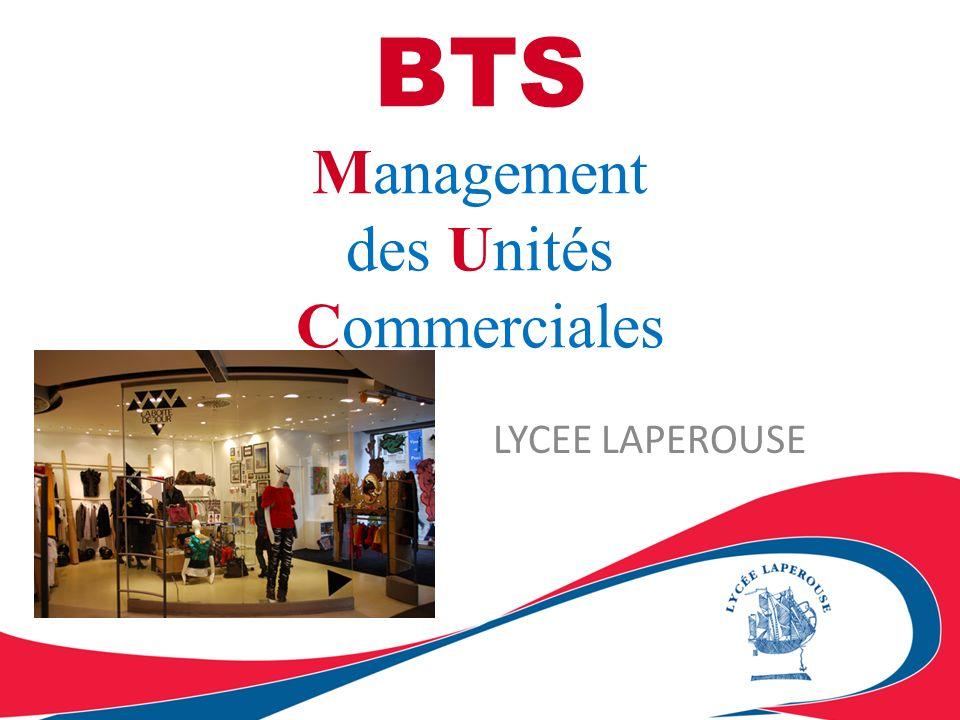 BTS Management des Unités Commerciales LYCEE LAPEROUSE