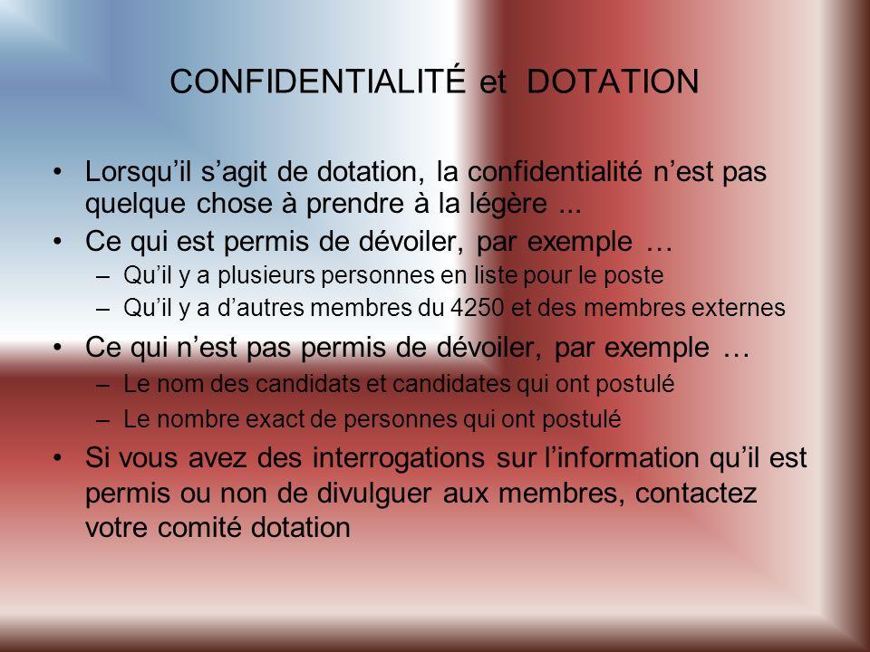 CONFIDENTIALITÉ et DOTATION Lorsquil sagit de dotation, la confidentialité nest pas quelque chose à prendre à la légère...