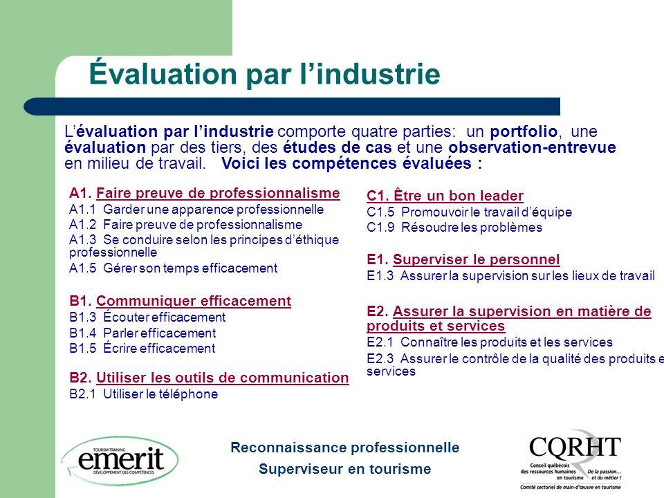 Reconnaissance professionnelle Superviseur en tourisme Évaluation par lindustrie A1.