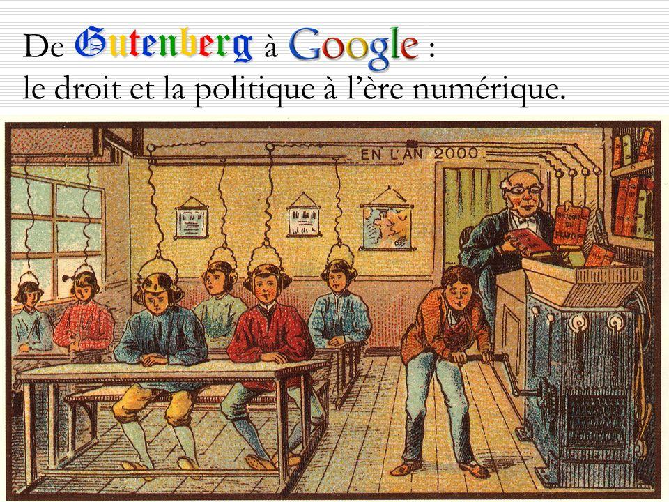 Pierre Mackay, s.p.o.q. Gutenberg De Gutenberg à : le droit et la politique à lère numérique.