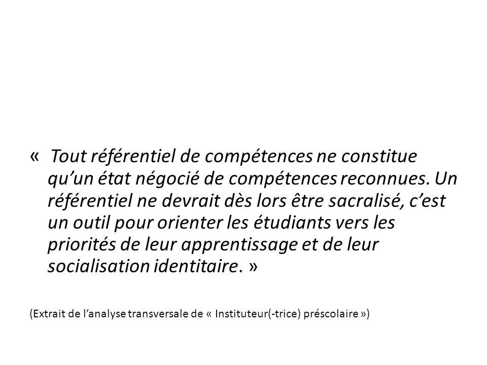 « Tout référentiel de compétences ne constitue quun état négocié de compétences reconnues.