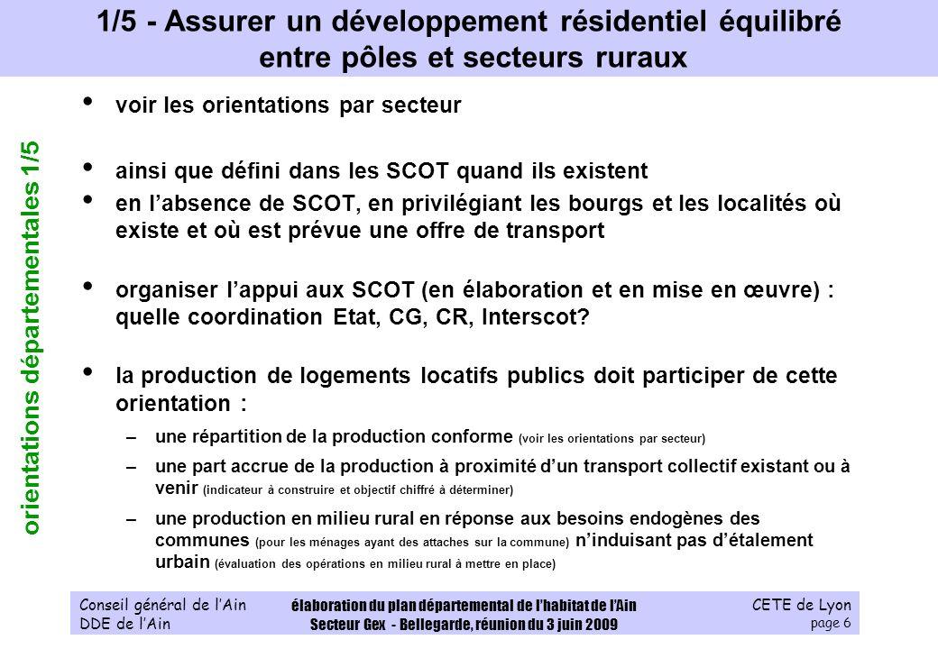 CETE de Lyon page 6 Conseil général de lAin DDE de lAin élaboration du plan départemental de lhabitat de lAin Secteur Gex - Bellegarde, réunion du 3 j