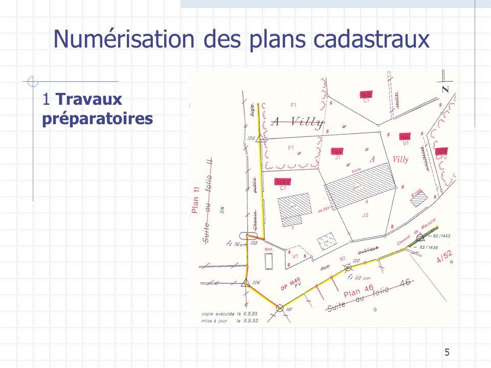5 Numérisation des plans cadastraux 1 Travaux préparatoires