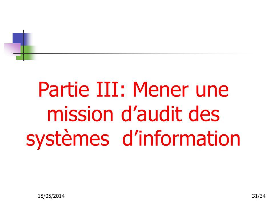 18/05/201431/34 Partie III: Mener une mission daudit des systèmes dinformation