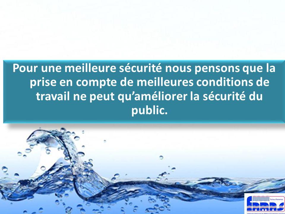 Pour une meilleure sécurité nous pensons que la prise en compte de meilleures conditions de travail ne peut quaméliorer la sécurité du public.