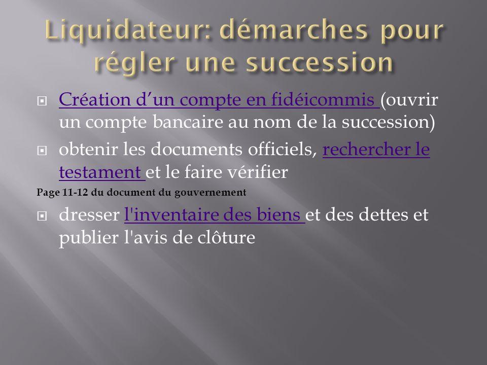 Création dun compte en fidéicommis (ouvrir un compte bancaire au nom de la succession) Création dun compte en fidéicommis obtenir les documents offici