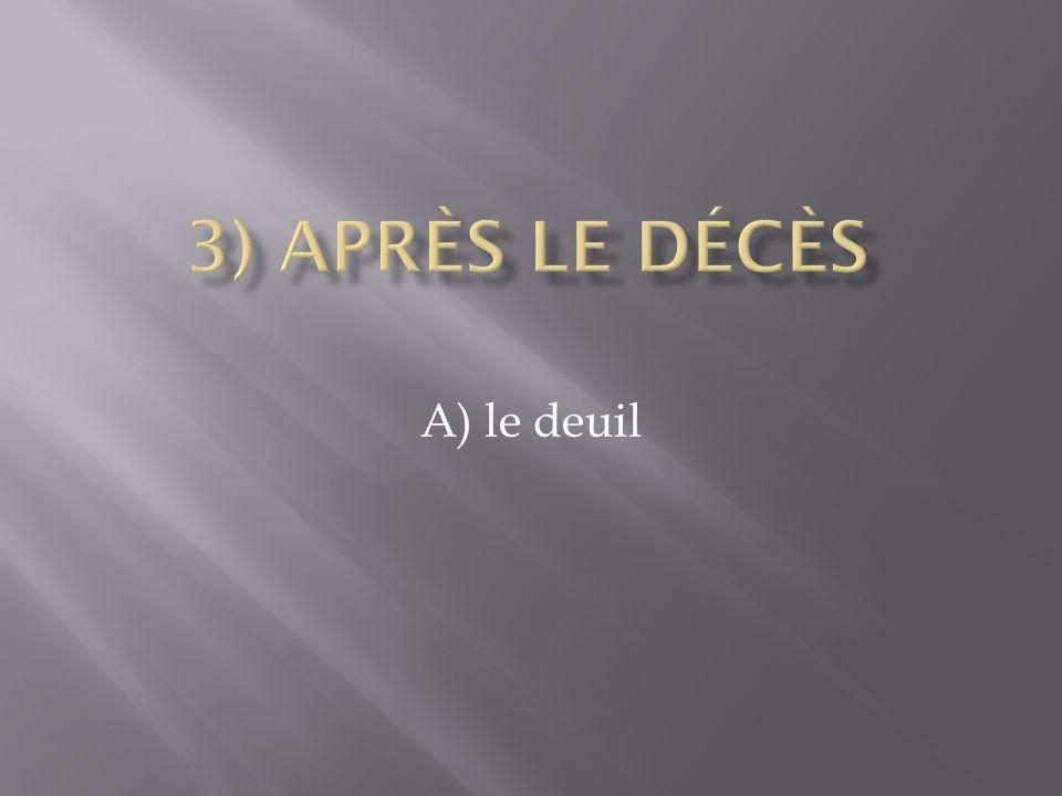 A) le deuil