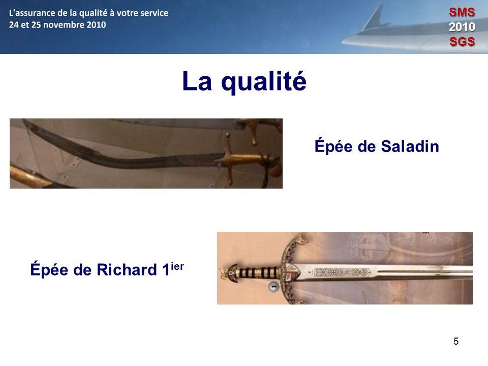 5 La qualité Épée de Saladin Épée de Richard 1 ier SMS2010SGS