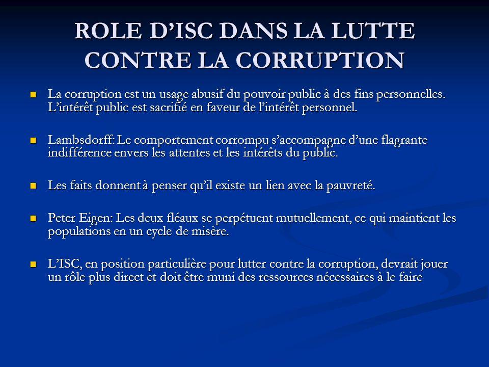 ROLE DISC DANS LA LUTTE CONTRE LA CORRUPTION La corruption est un usage abusif du pouvoir public à des fins personnelles.