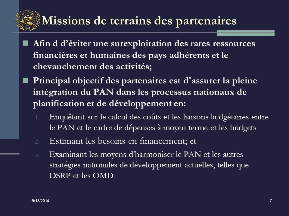 5/18/2014 8 Etudes de cas de la CEA et du PNUD La CEA, avec la contribution du PNUD, a entrepris des missions sur le terrain dans les pays pionniers suivants : Ghana, Rwanda, Uganda et Benin (avril 2007-juin 2009); Chaque rapport a formulé des recommandations en vue daccélérer le processus dintégration et dharmonisation du PAN les programmes de développement pertinents; et Un rapport de synthèse a été publié (2010) en soulignant les défis/ difficultés observées dans ces pays.