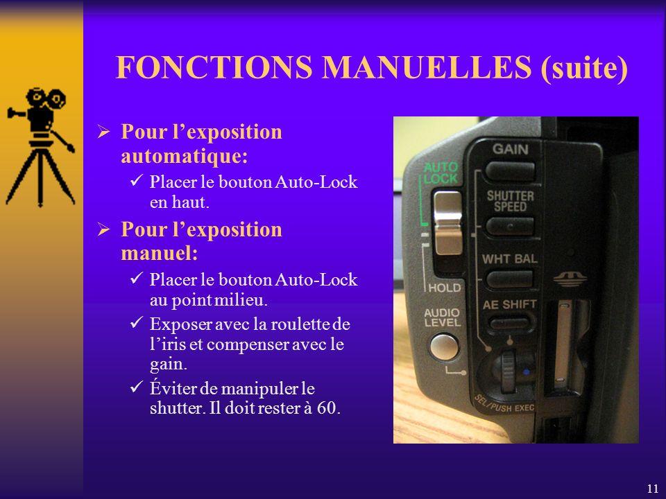 11 FONCTIONS MANUELLES (suite) Pour lexposition automatique: Placer le bouton Auto-Lock en haut.