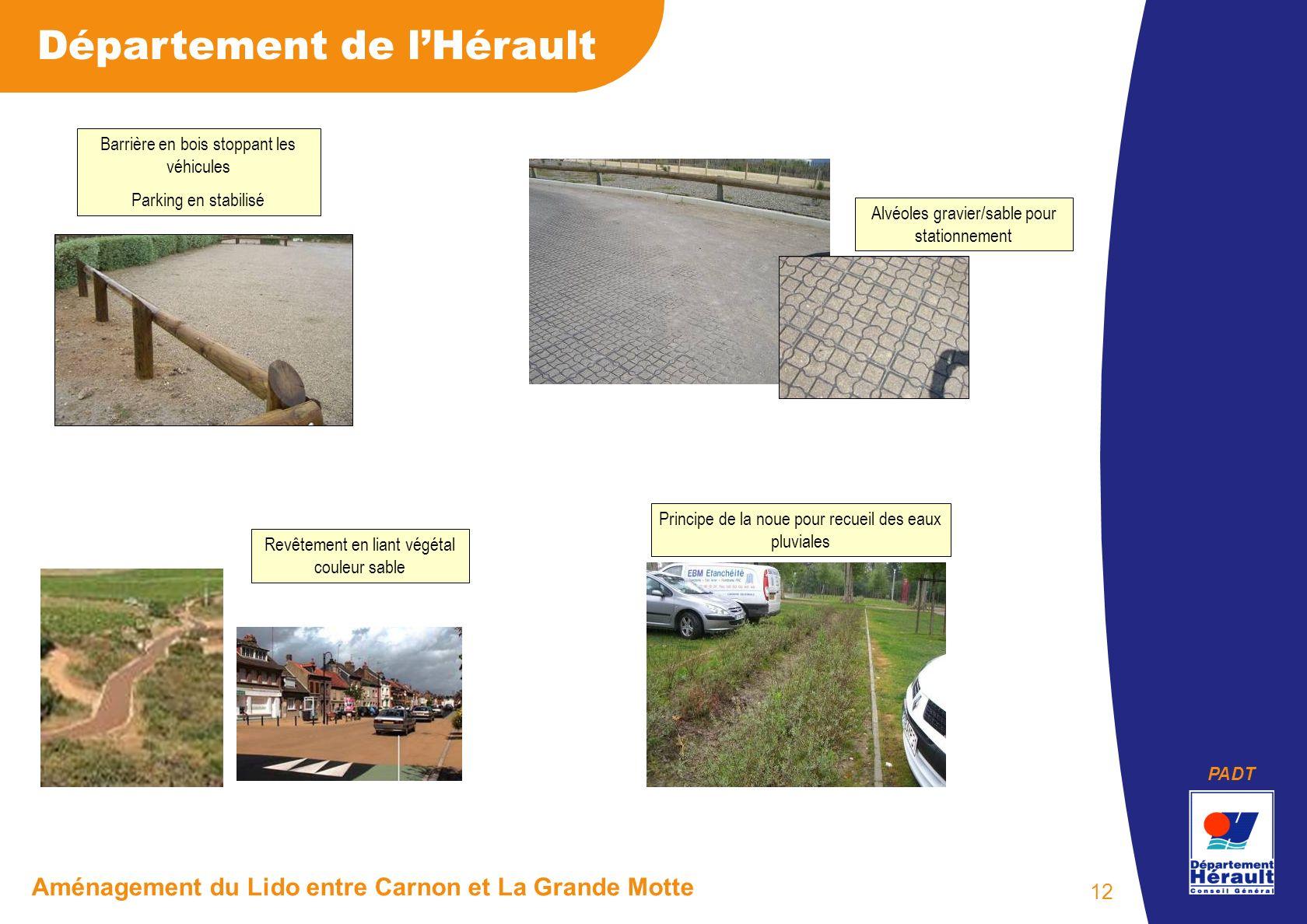 PADT Département de lHérault Aménagement du Lido entre Carnon et La Grande Motte 12 Barrière en bois stoppant les véhicules Parking en stabilisé Alvéo