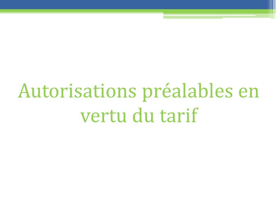 Autorisations préalables en vertu du tarif