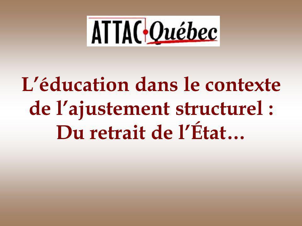 Léducation dans le contexte de lajustement structurel : Du retrait de lÉtat…
