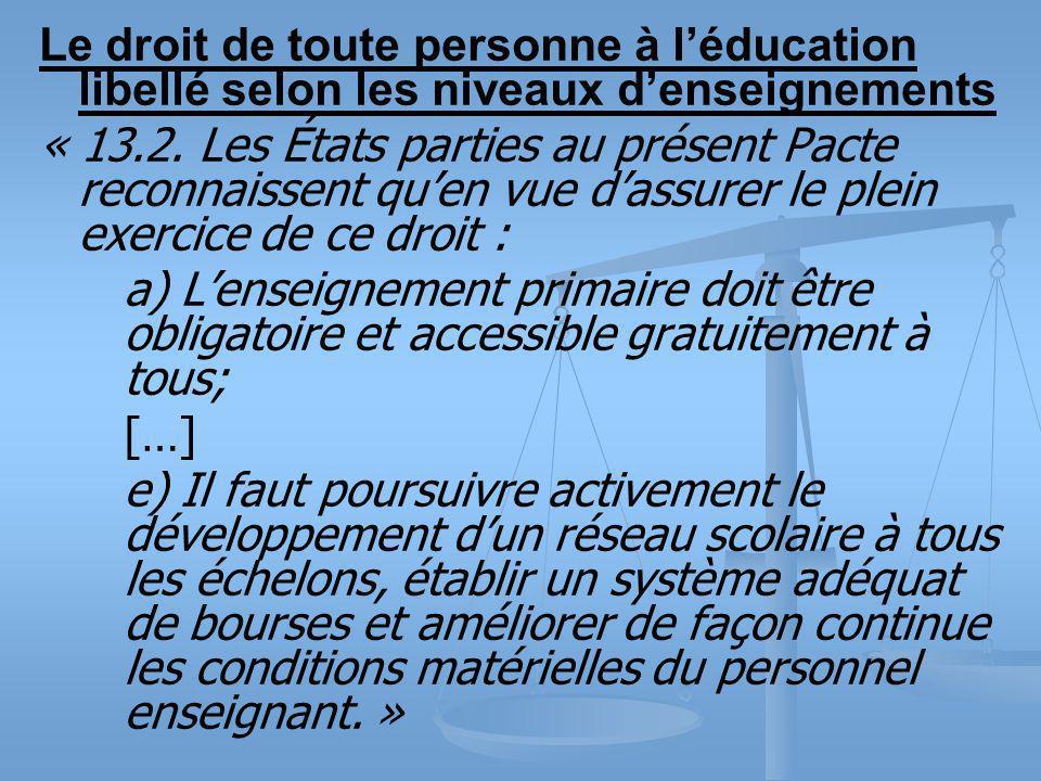 Le droit de toute personne à léducation libellé selon les niveaux denseignements « 13.2.