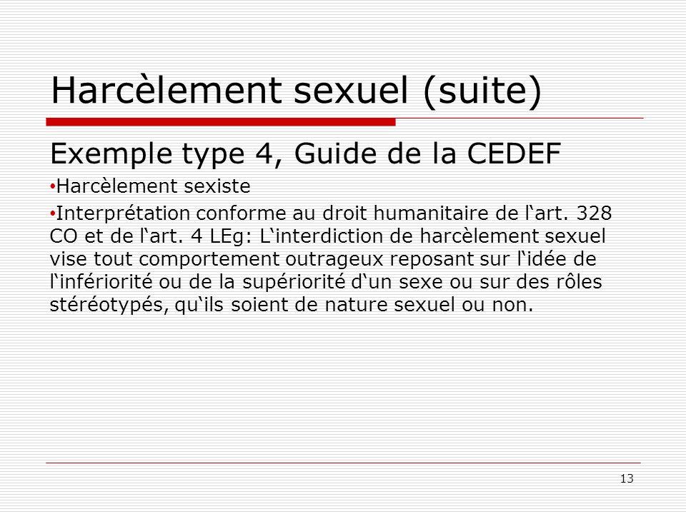Harcèlement sexuel (suite) Exemple type 4, Guide de la CEDEF Harcèlement sexiste Interprétation conforme au droit humanitaire de lart.