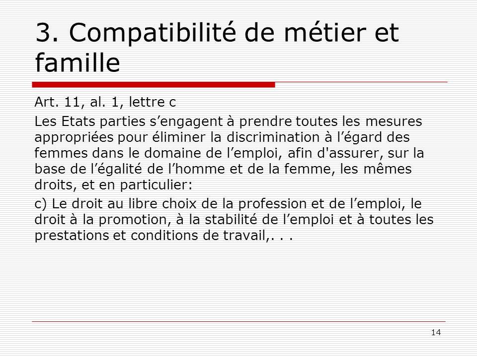3. Compatibilité de métier et famille Art. 11, al.