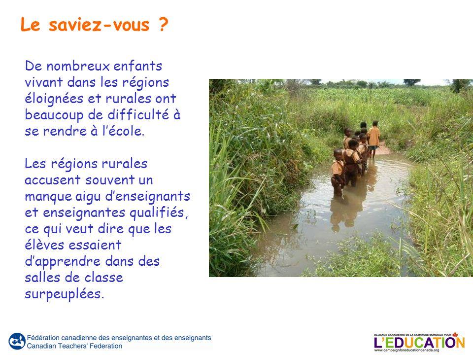 De nombreux enfants vivant dans les régions éloignées et rurales ont beaucoup de difficulté à se rendre à lécole. Les régions rurales accusent souvent
