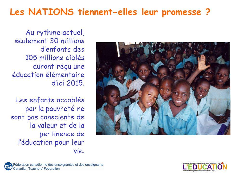 Au rythme actuel, seulement 30 millions denfants des 105 millions ciblés auront reçu une éducation élémentaire dici 2015. Les enfants accablés par la