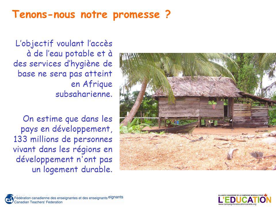 Lobjectif voulant laccès à de leau potable et à des services dhygiène de base ne sera pas atteint en Afrique subsaharienne.