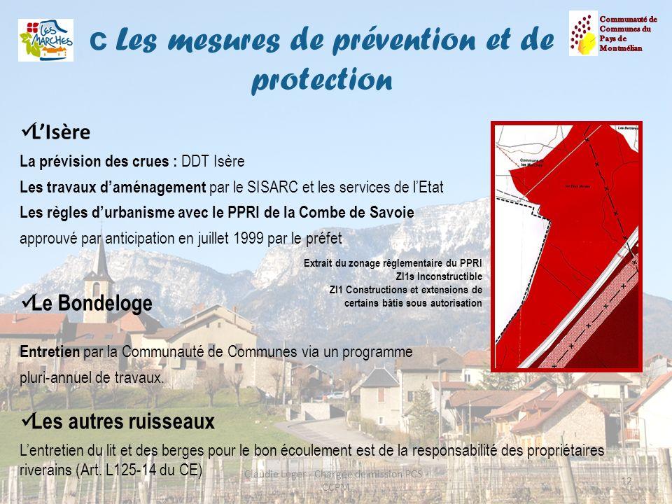c Les mesures de prévention et de protection 12 LIsère La prévision des crues : DDT Isère Les travaux daménagement par le SISARC et les services de lE
